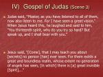 iv gospel of judas scene 3