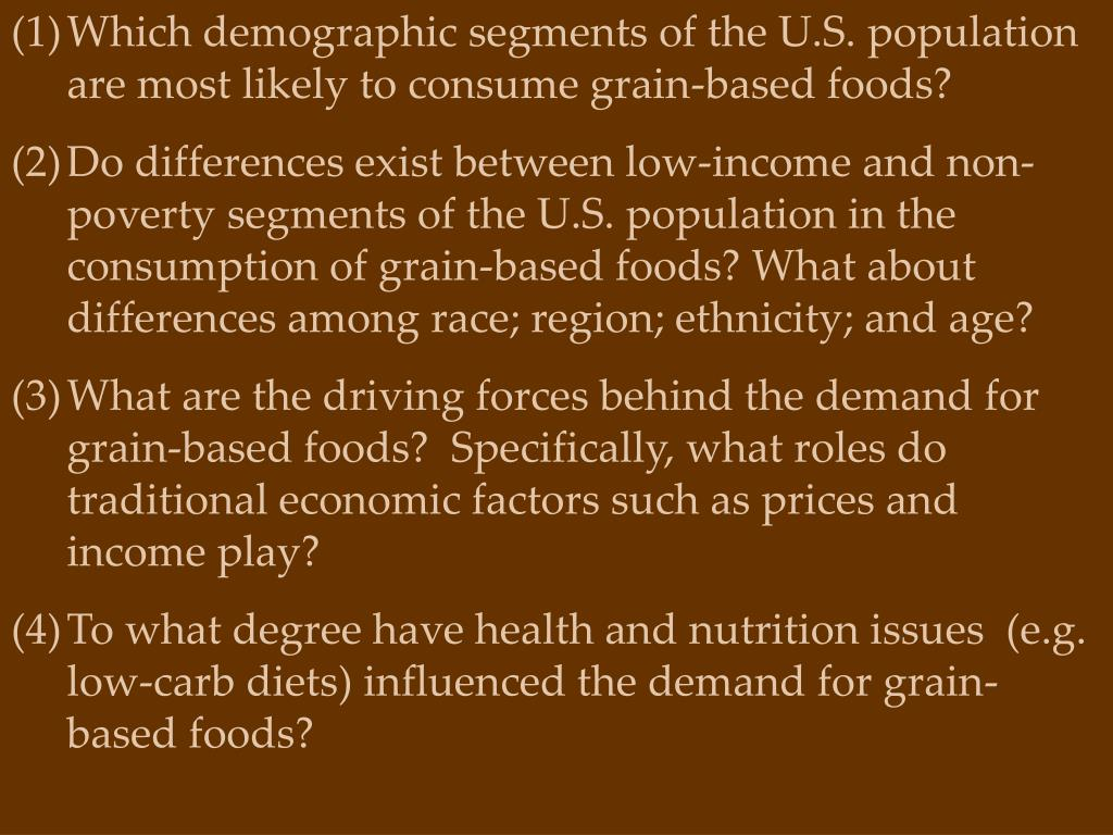 Which demographic segments of the U.S. population are most likely to consume grain-based foods?