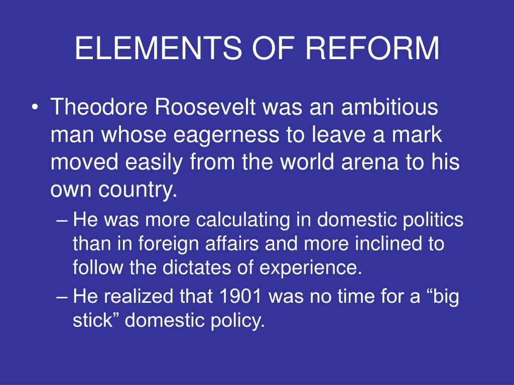 ELEMENTS OF REFORM
