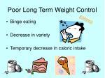 poor long term weight control