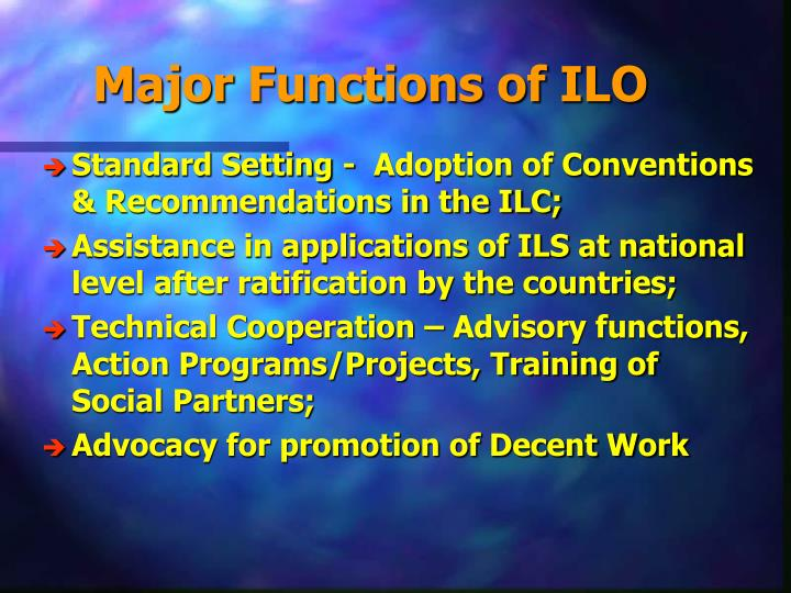 Major Functions of ILO