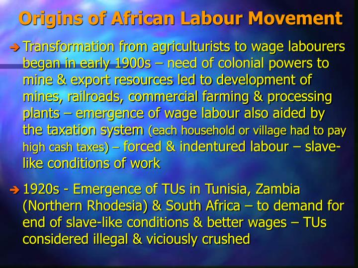 Origins of African Labour Movement