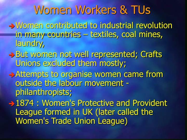 Women Workers & TUs