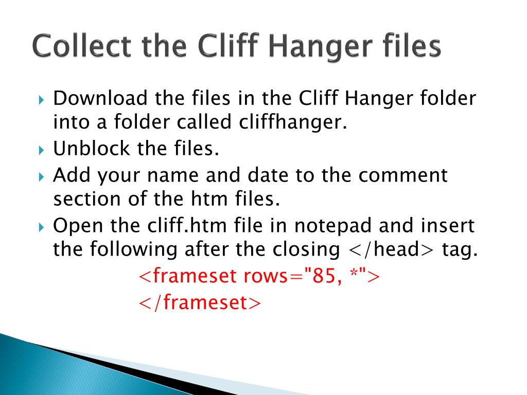 Collect the Cliff Hanger files
