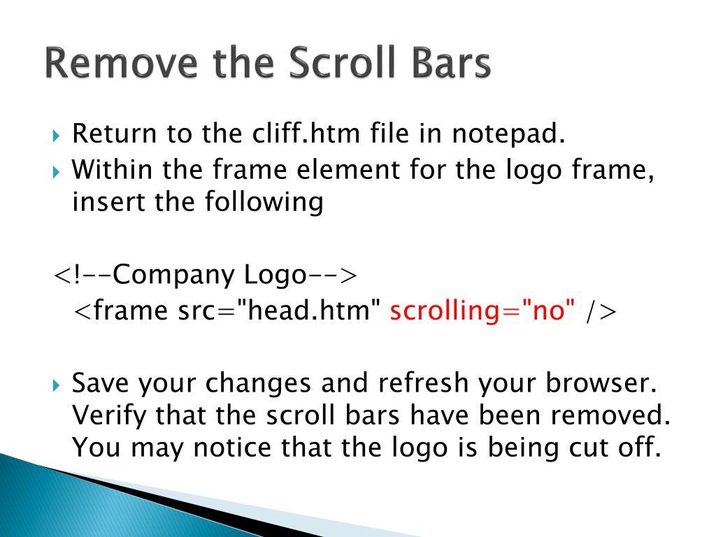 Remove the Scroll Bars
