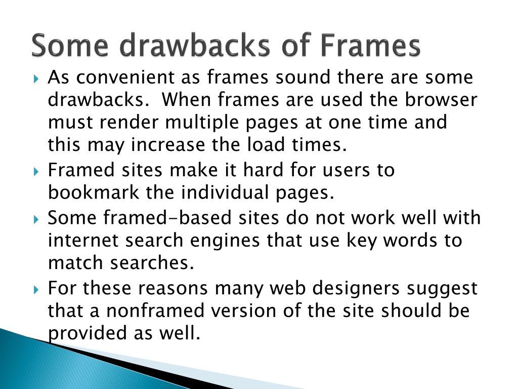 Some drawbacks of Frames