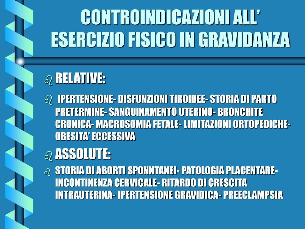 CONTROINDICAZIONI ALL' ESERCIZIO FISICO IN GRAVIDANZA