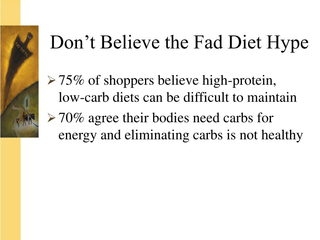 Don't Believe the Fad Diet Hype