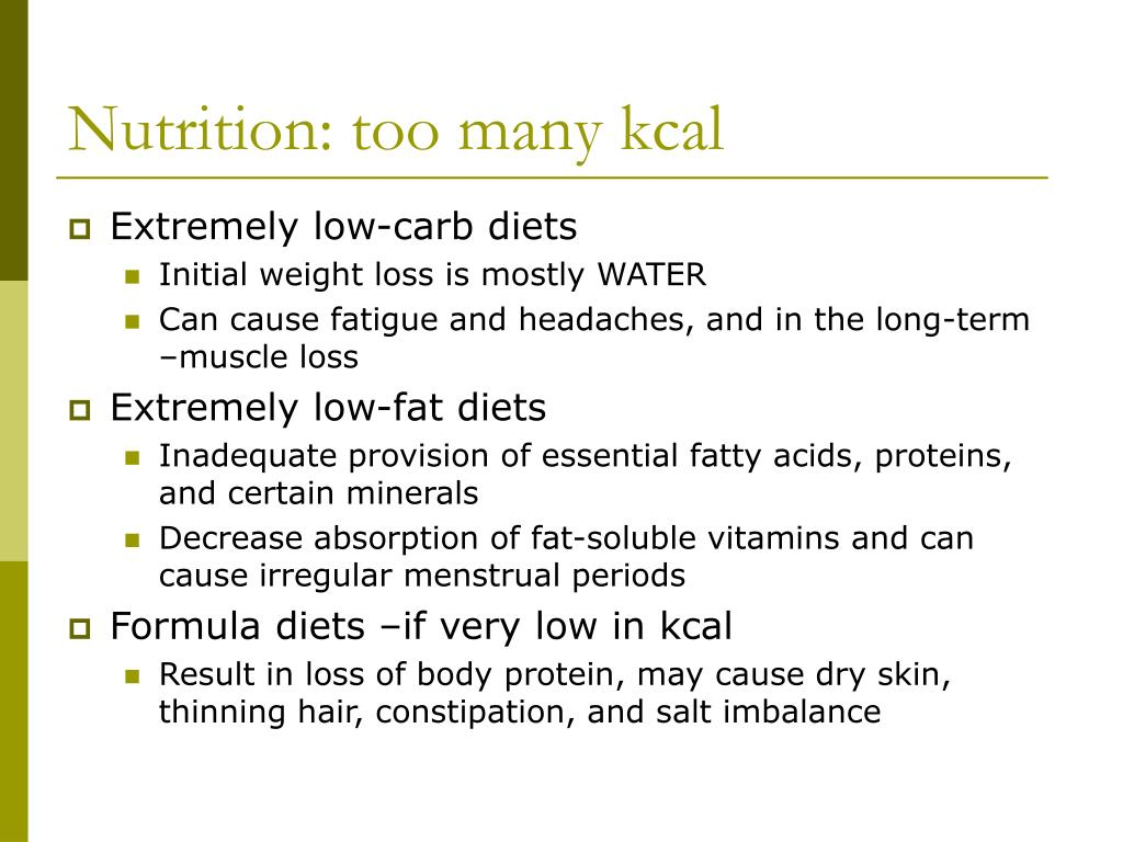 Nutrition: too many kcal