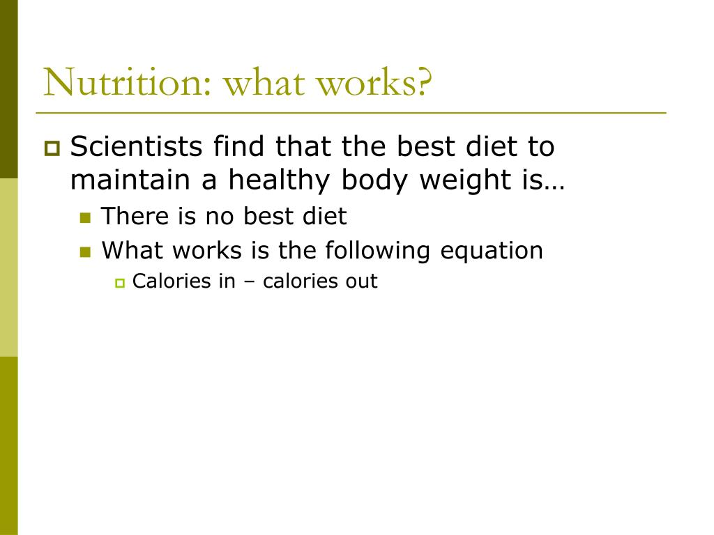 Nutrition: what works?