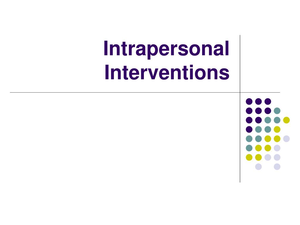 Intrapersonal Interventions