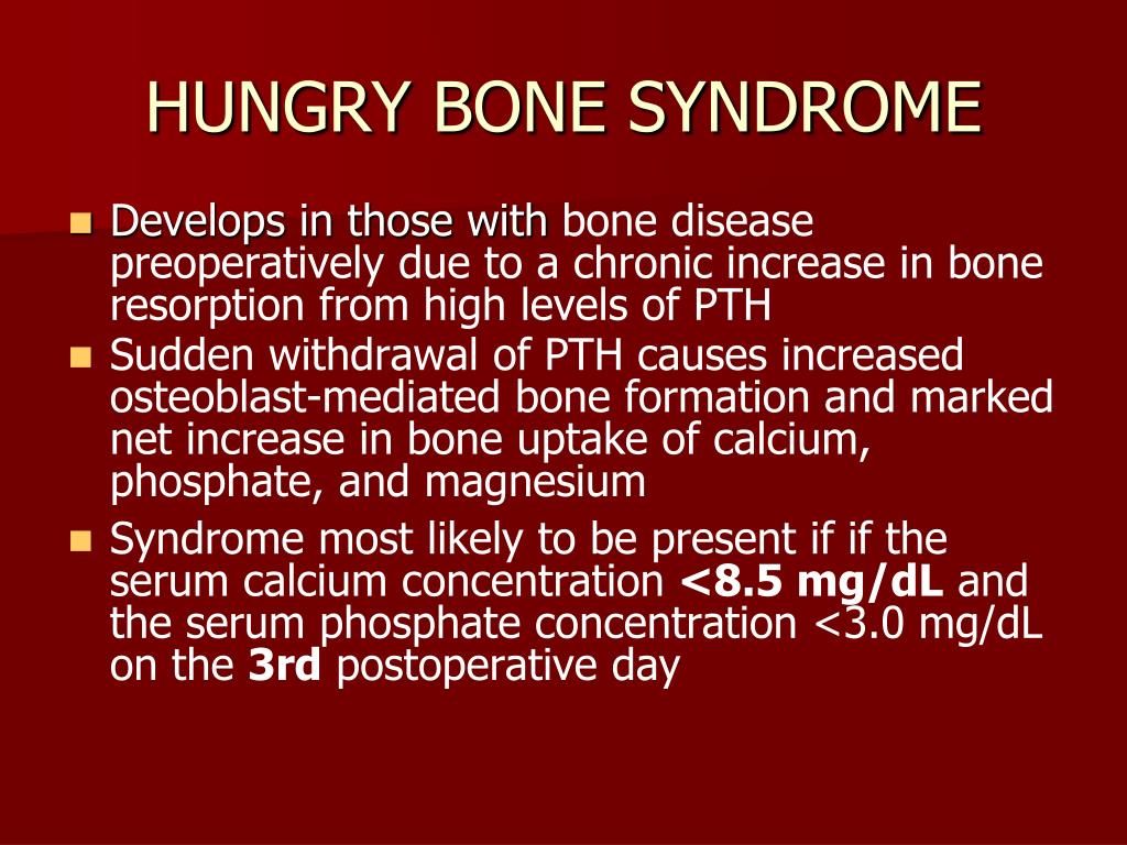 HUNGRY BONE SYNDROME