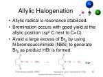 allylic halogenation