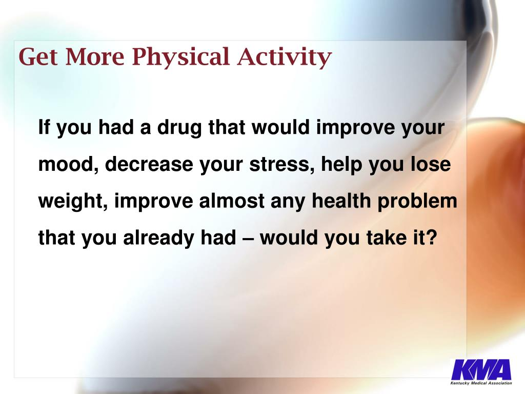 Get More Physical Activity