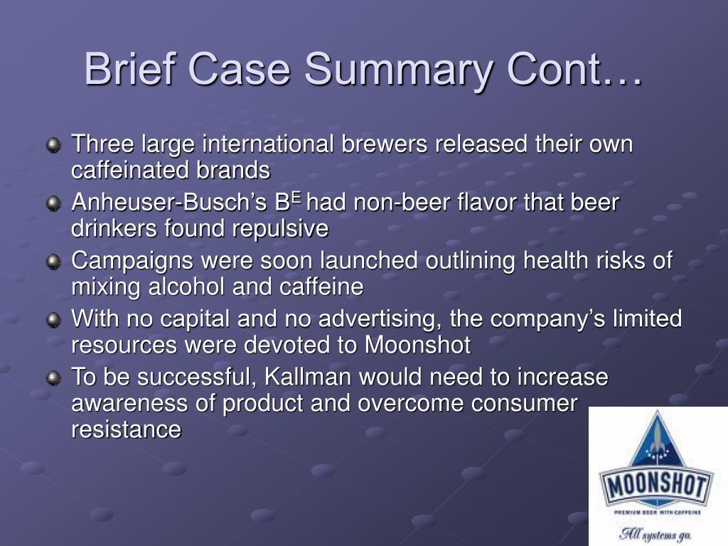 Brief Case Summary Cont…