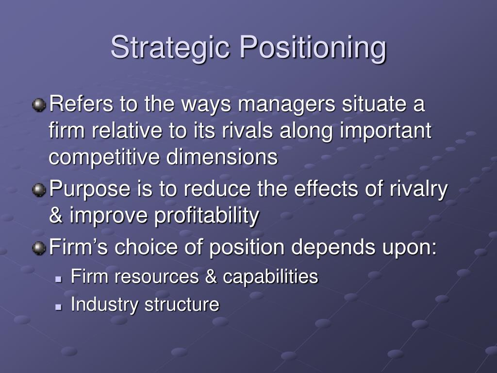 Strategic Positioning