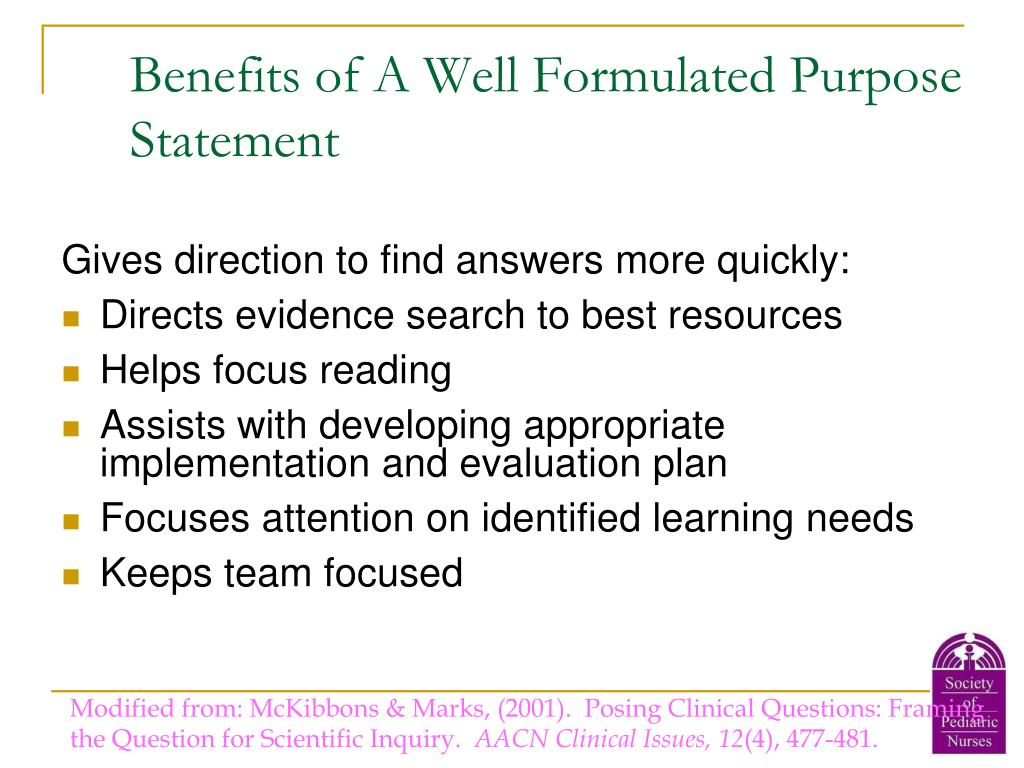 Benefits of A Well Formulated Purpose Statement
