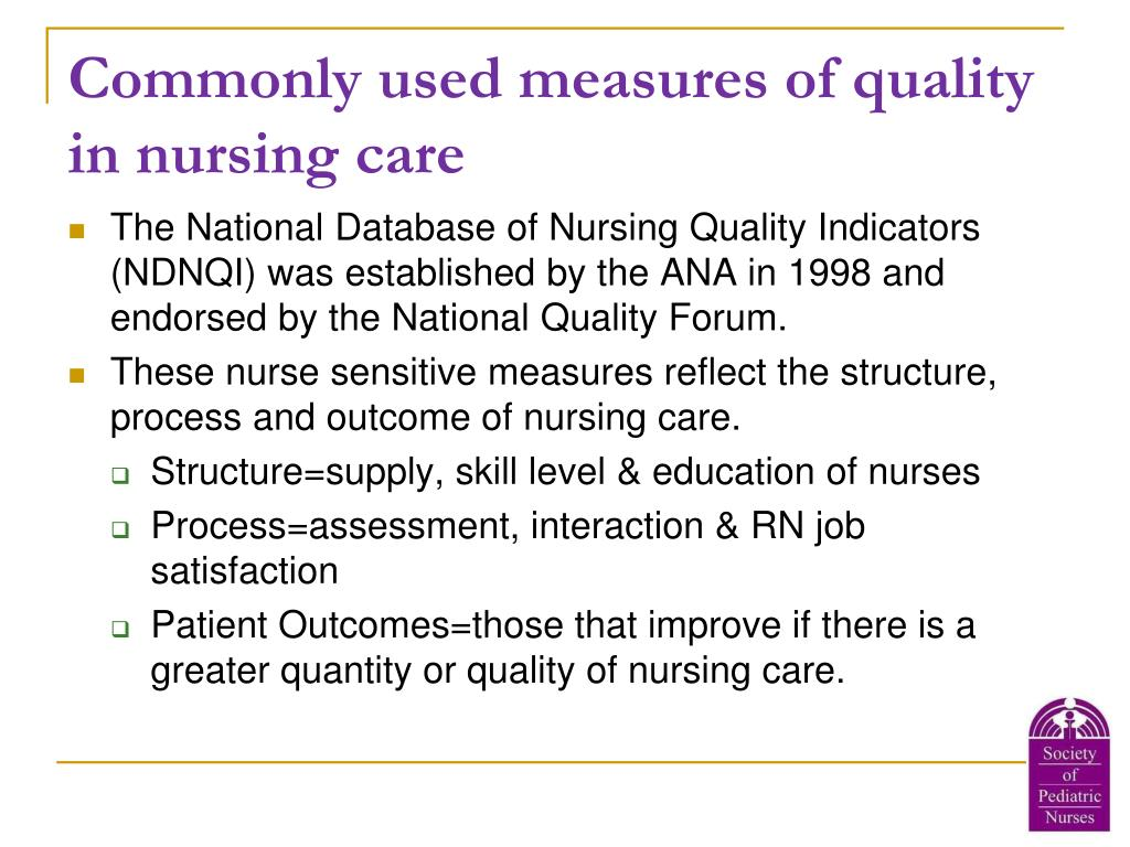 Commonly used measures of quality in nursing care