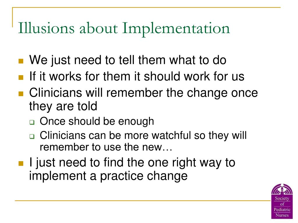 Illusions about Implementation