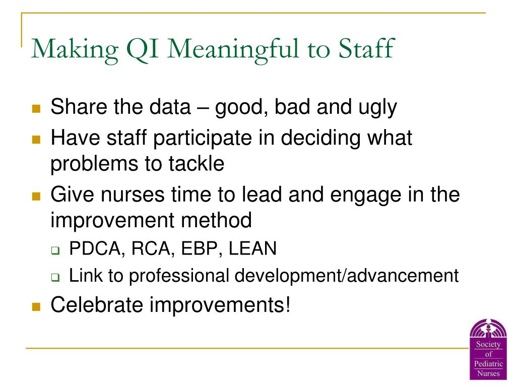 Making QI Meaningful to Staff
