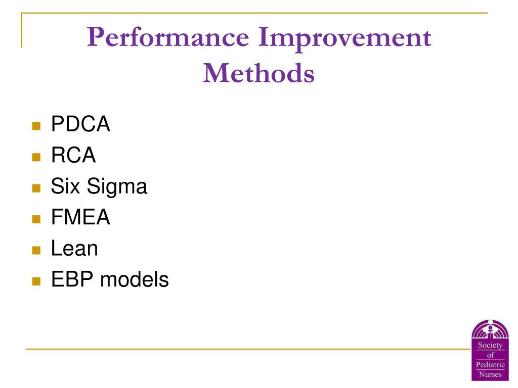 Performance Improvement Methods