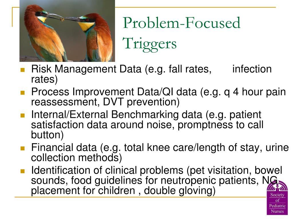 Problem-Focused Triggers