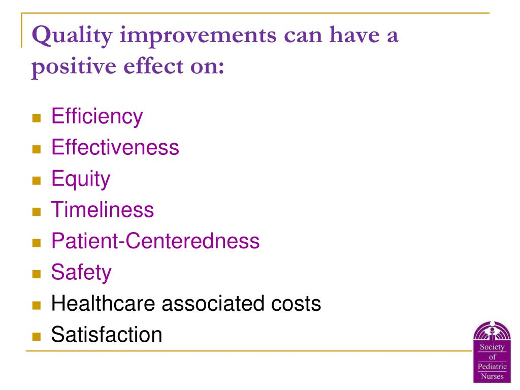 Quality improvements can have a positive effect on: