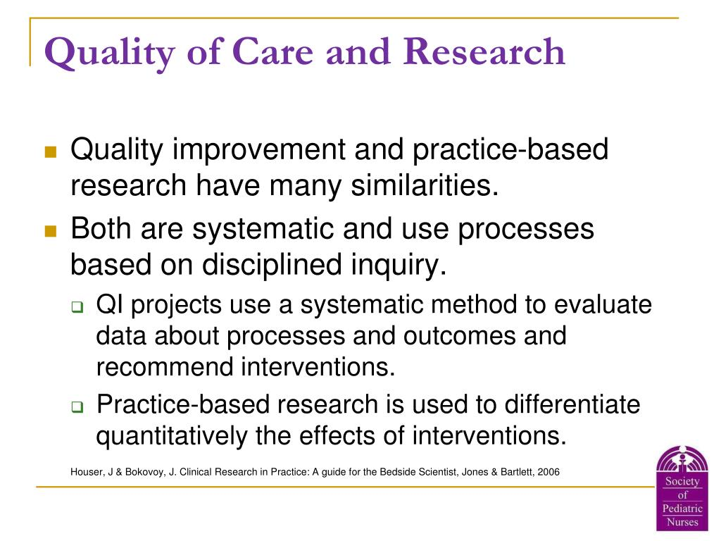 Quality of Care and Research