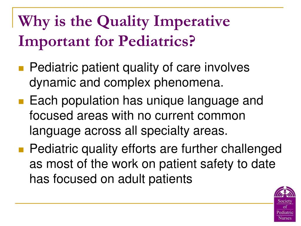 Why is the Quality Imperative Important for Pediatrics?