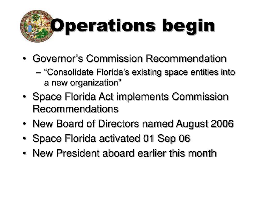 Operations begin