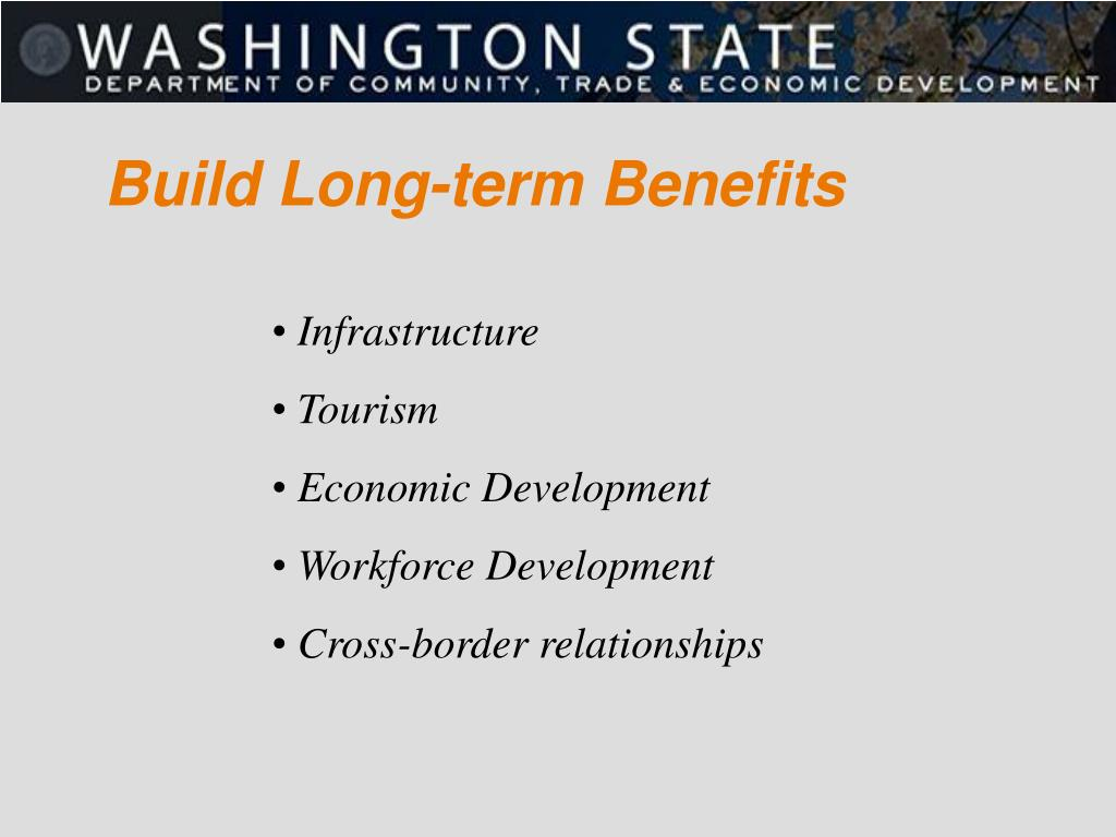 Build Long-term Benefits