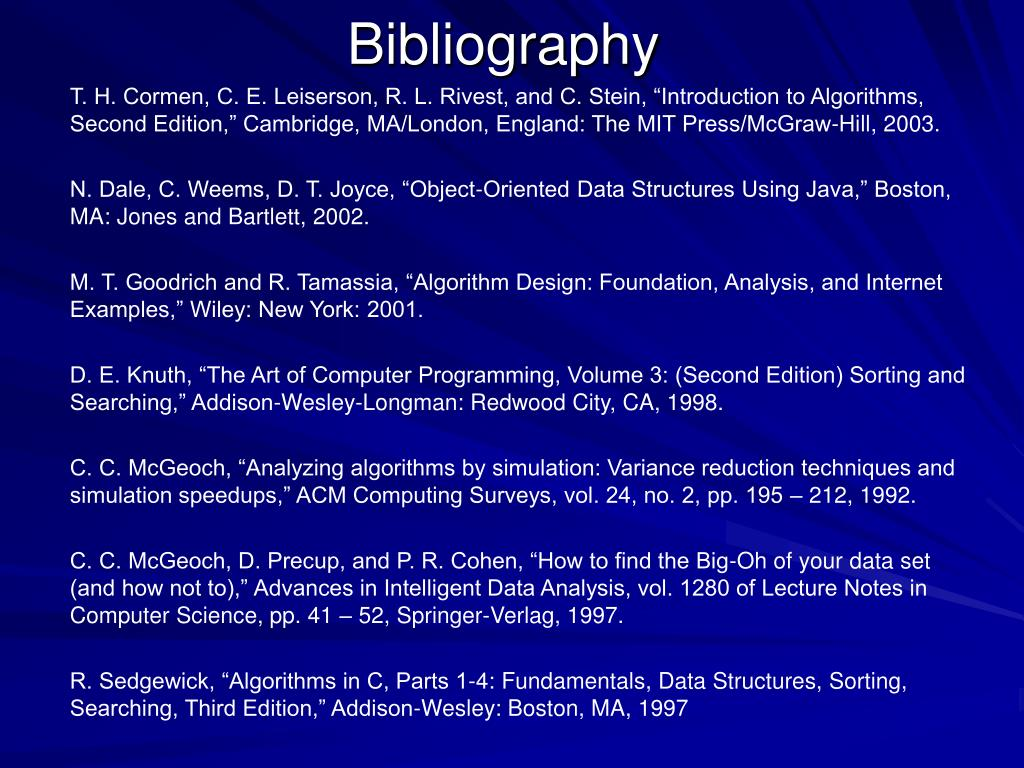"T. H. Cormen, C. E. Leiserson, R. L. Rivest, and C. Stein, ""Introduction to Algorithms, Second Edition,"" Cambridge, MA/London, England: The MIT Press/McGraw-Hill, 2003."