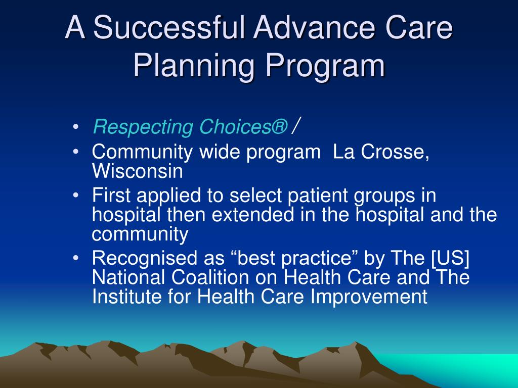 A Successful Advance Care Planning Program