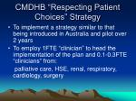 cmdhb respecting patient choices strategy