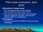 pilot study evaluation april 2003