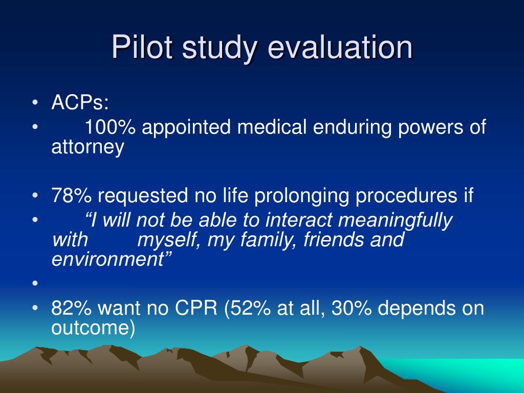 Pilot study evaluation