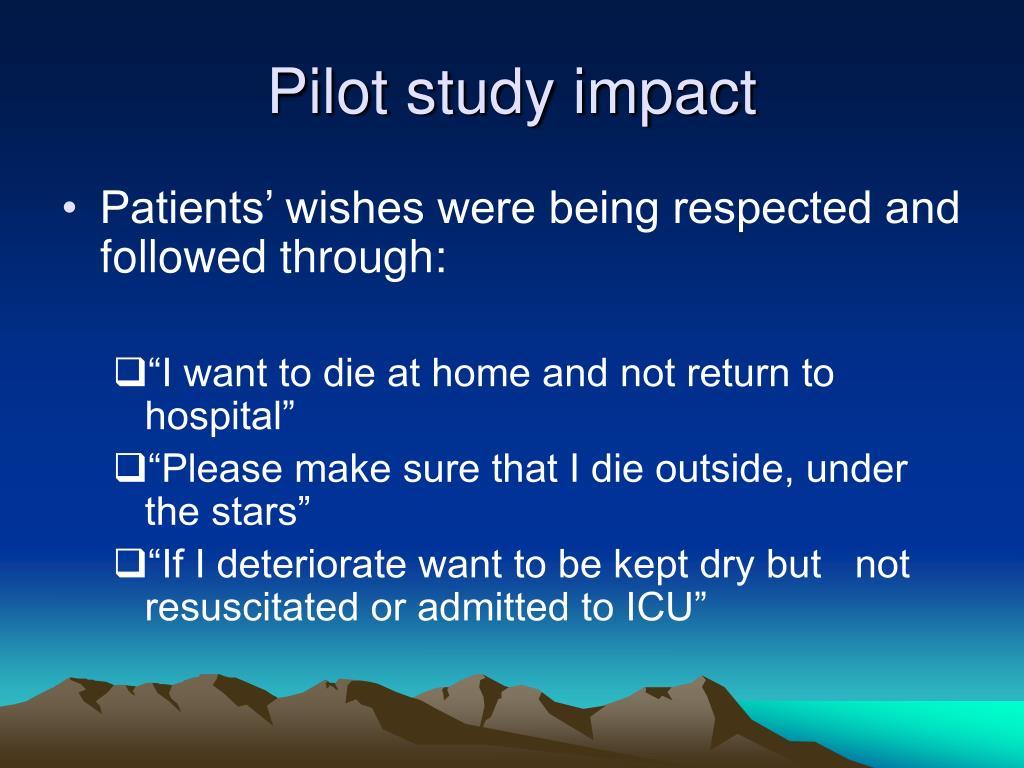 Pilot study impact