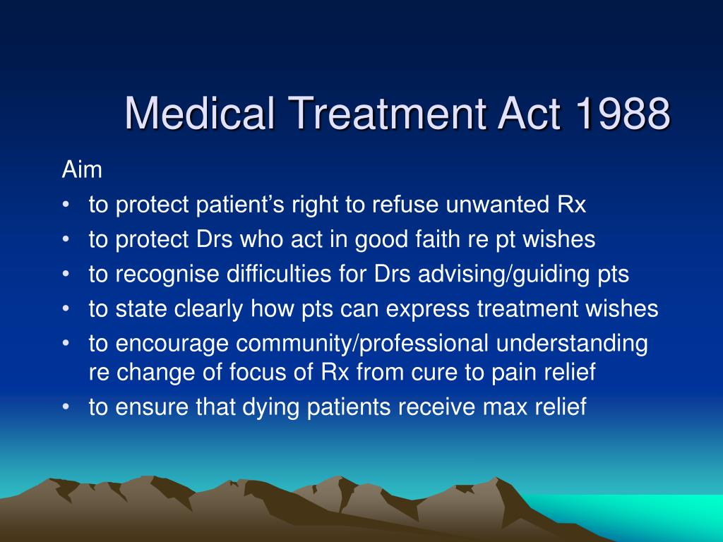 Medical Treatment Act 1988