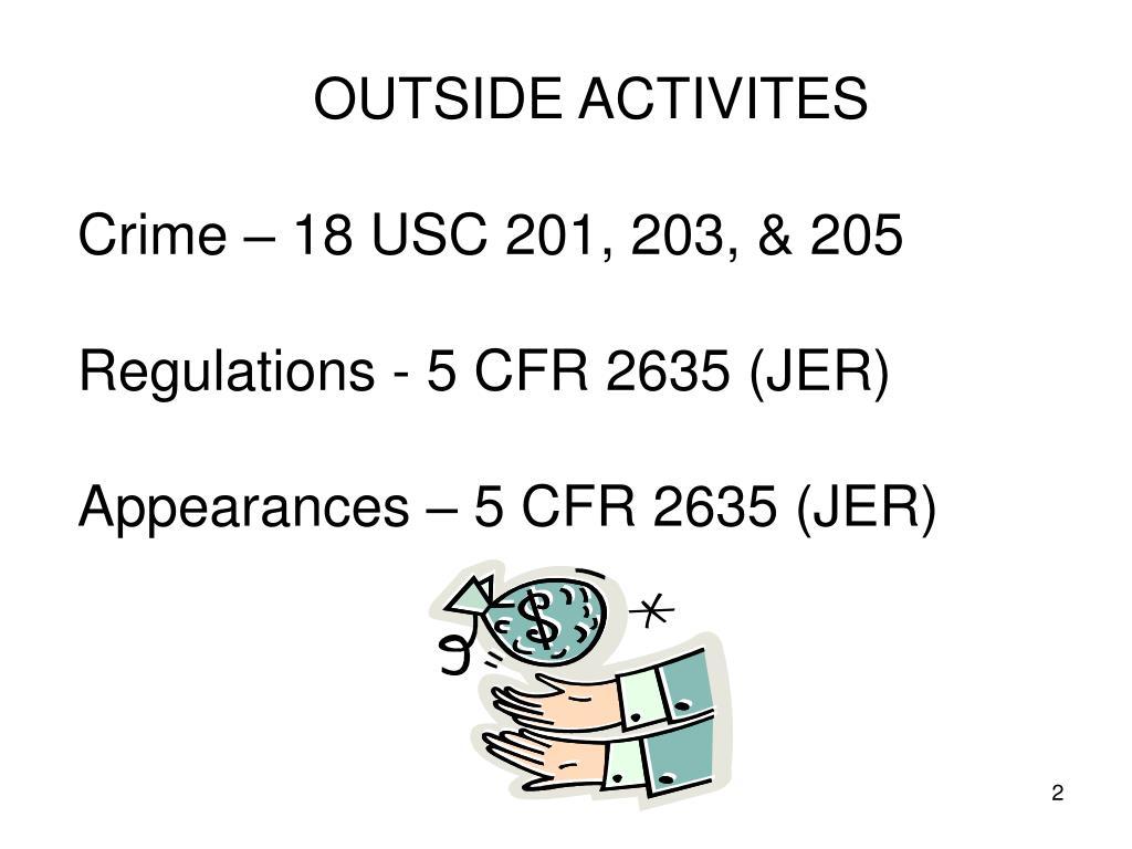 OUTSIDE ACTIVITES