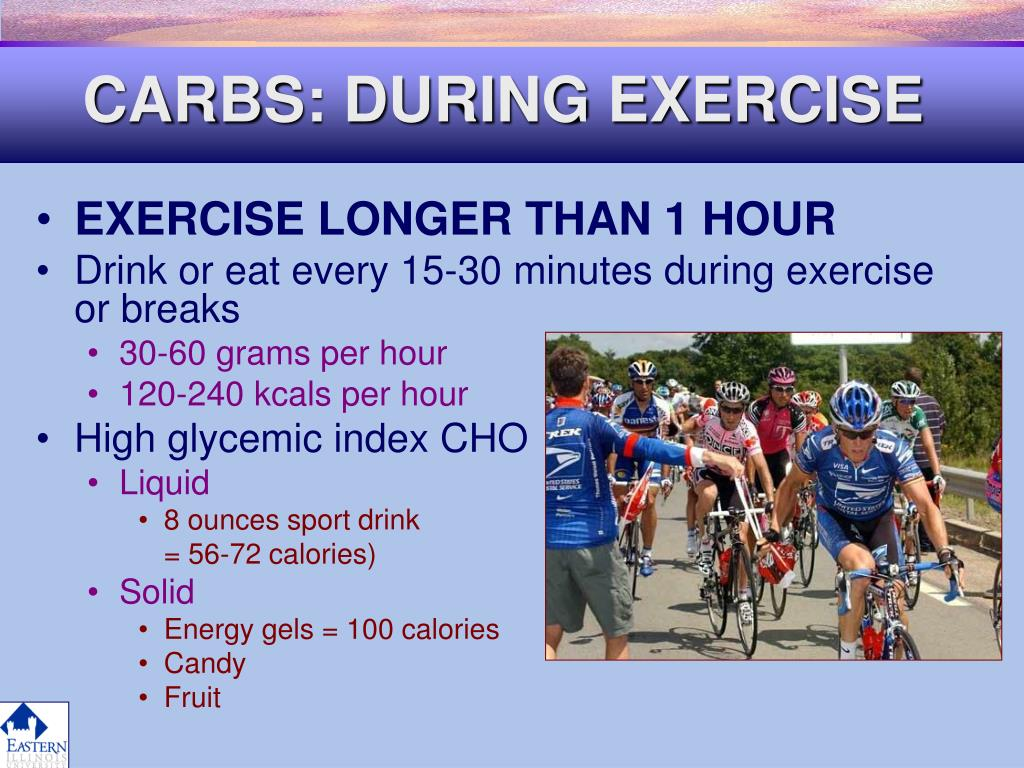 CARBS: DURING EXERCISE