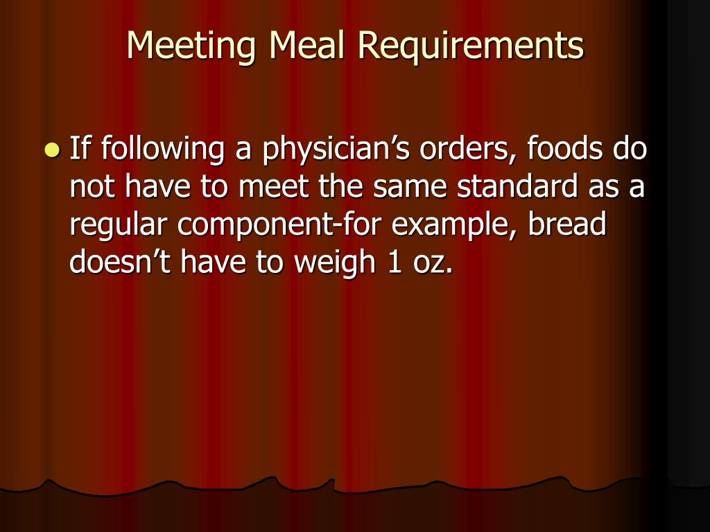 Meeting Meal Requirements