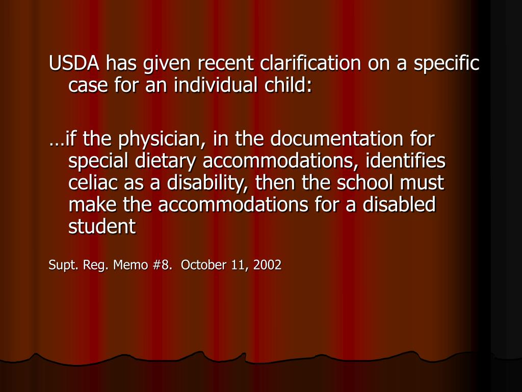 USDA has given recent clarification on a specific case for an individual child: