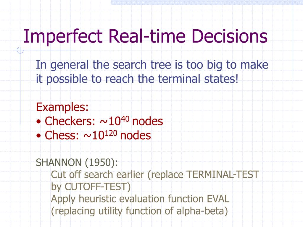 Imperfect Real-time Decisions
