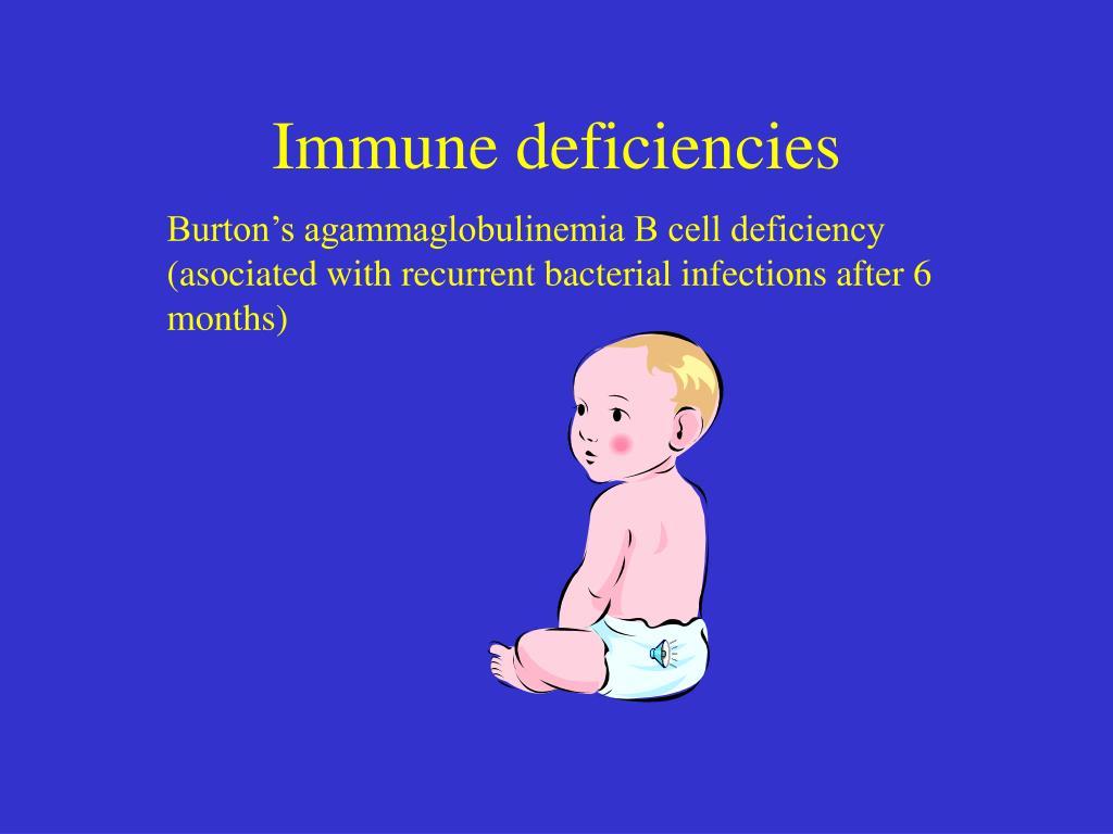 Immune deficiencies