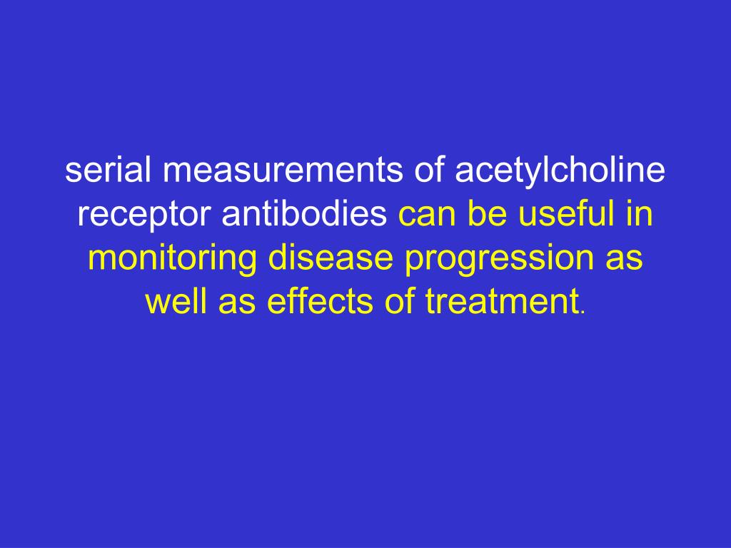 serial measurements of acetylcholine receptor antibodies
