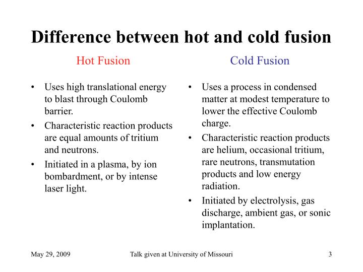 Difference between hot and cold fusion hot fusion cold fusion