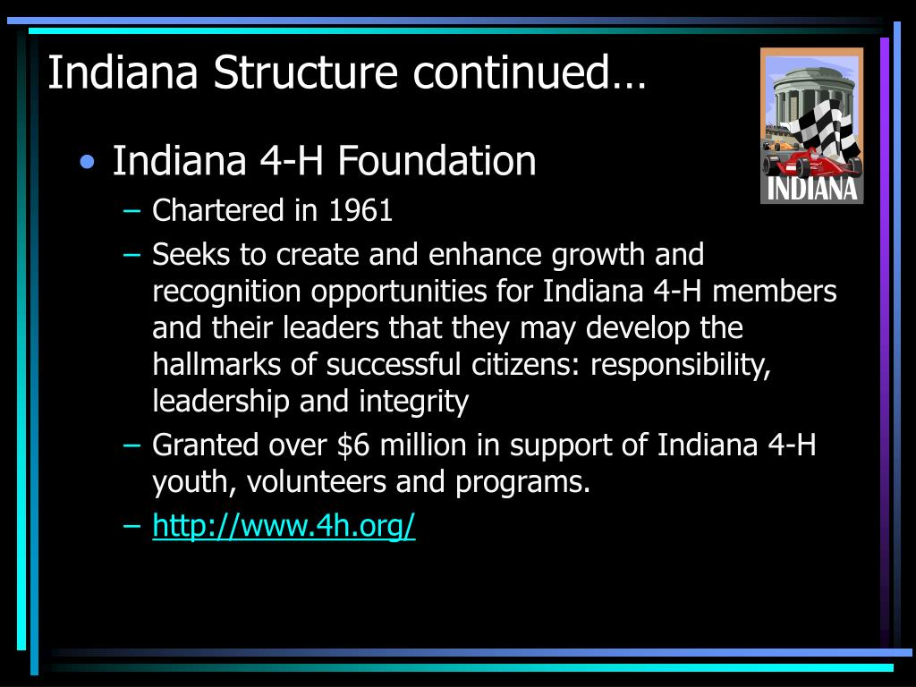 Indiana Structure continued…