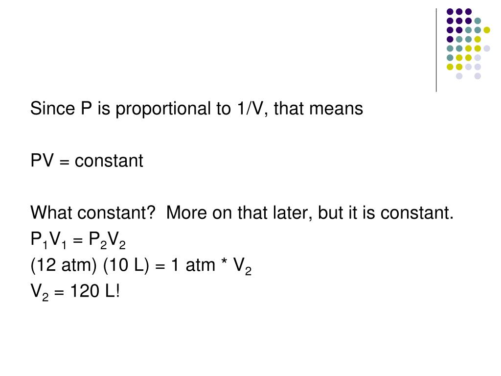 Since P is proportional to 1/V, that means