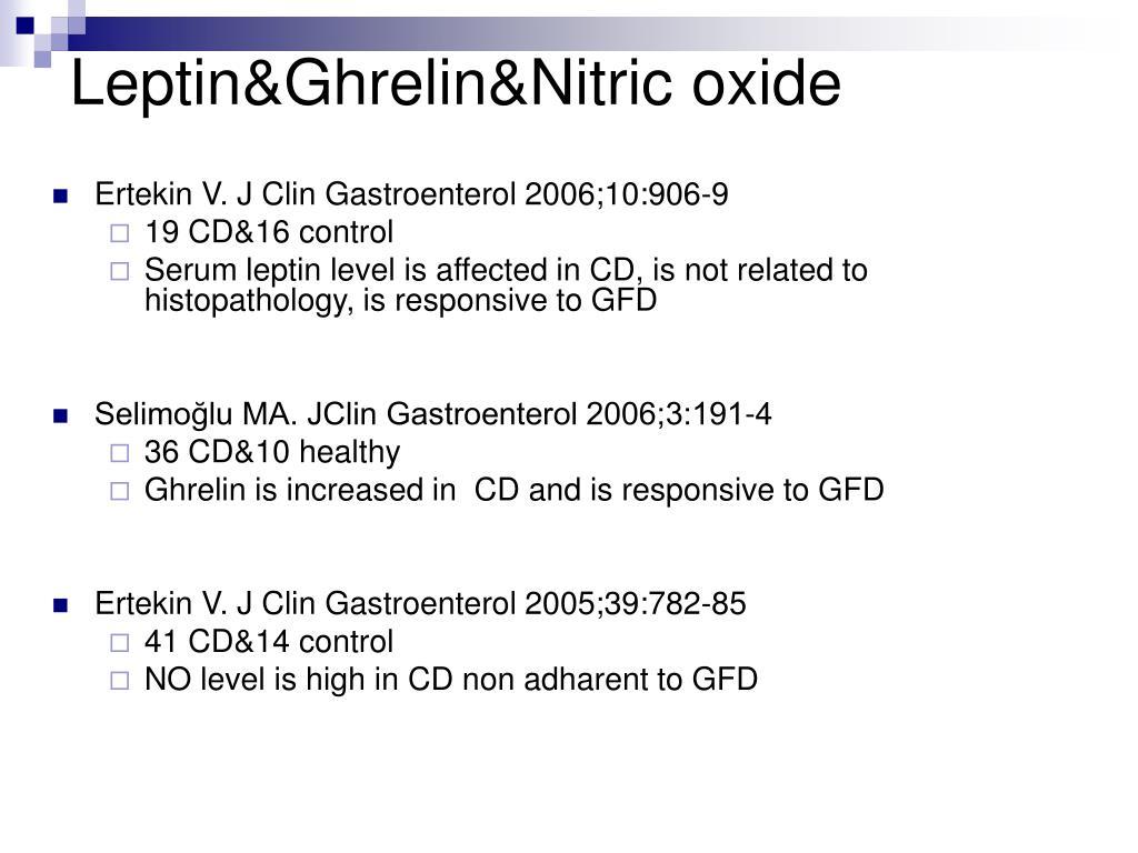 Leptin&Ghrelin&Nitric oxide