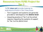 resources from flpbs project for tier 3
